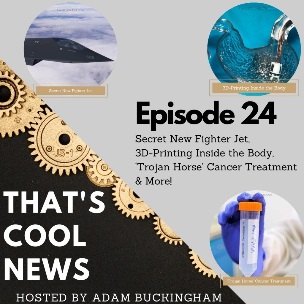 24. Secret New Fighter Jet, 3D-Printing Inside the Body, 'Trojan Horse' Cancer Treatment Image